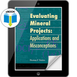 Evaluating Mineral Projects: Applications & Misconceptions eBook