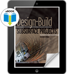 Design-Build Subsurface Projects, Second Edition eBook