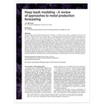Heap Leach Modeling- A Review of Approaches to Metal Production Forecasting