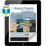 Mineral Property Evaluation: Handbook for Feasibility Studies and Due Diligence