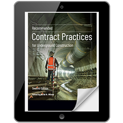 Recommended Contract Practices for Underground Construction, Second Edition eBook