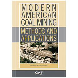 Modern American Coal Mining: Methods & Application Bundle