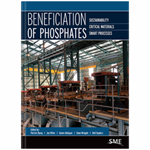 Beneficiation of Phosphates: Sustainability, Critical Materials, Smart Processes Bundle