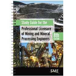 Study Guide for the Professional Licensure of Mining and Mineral Processing Engineers 8th Edition